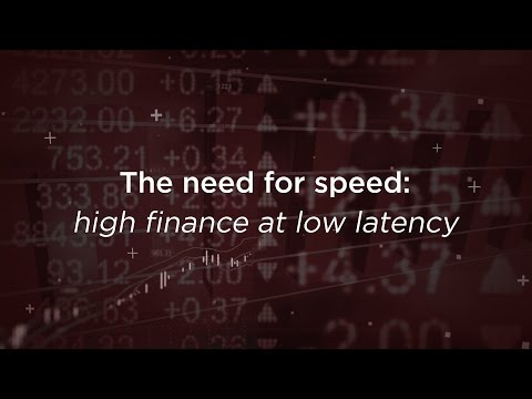 The need for speed: high finance at low latency