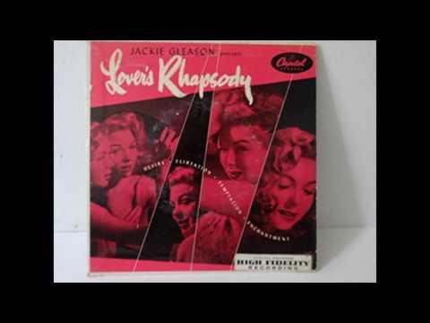 Jackie Gleason- Lovers Rhapsody Full Album GMB