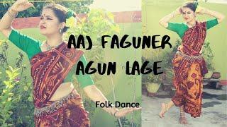 Aj Faguner agun lage | Folk Dance | Dance Choreography by Antara Bhadra | GIVEAWAY WINNER
