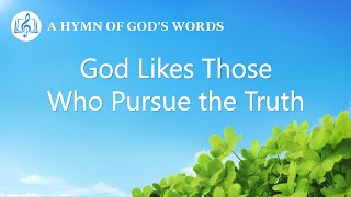 """God Likes Those Who Pursue the Truth"" 