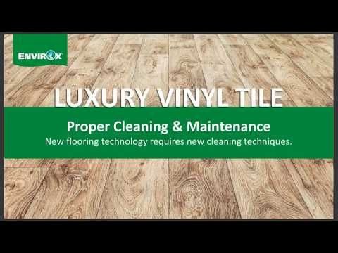 Luxury Vinyl Tile: Proper Cleaning & Maintenance Webinar