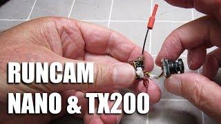 Runcam Nano and TX200