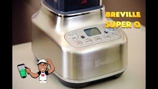 ALL NEW Breville Super Q Blender Review w/Recipes!