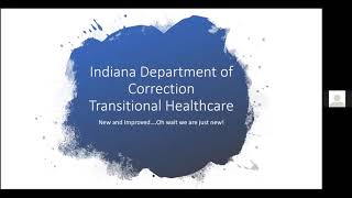 Indiana Department of Correction Transitional Healthcare Department