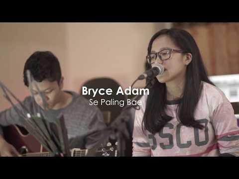 Se Paling Bae (Marvey Kaya) LIVE COVER by Bryce Adam