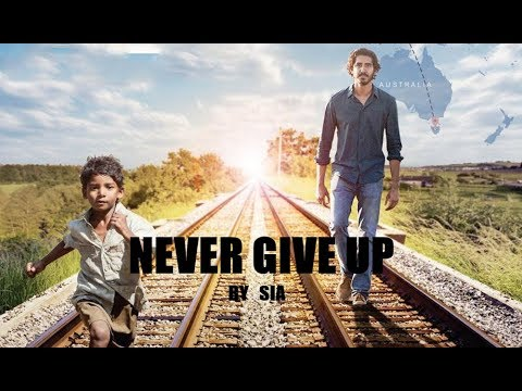 [Fan Trailer] Lion - Never Give up {Sia}