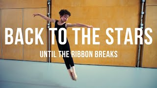 Until The Ribbon Breaks - Back To The Stars | Grace Pictures Film