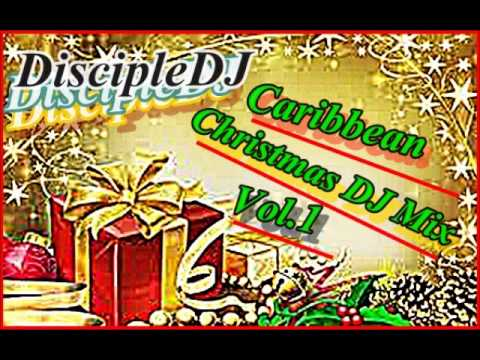 Caribbean Praise Christmas 2013 @DISCIPLEDJ MIX GOSPEL REGGAE GOSPEL DANCEHALL GOSPEL SOCA