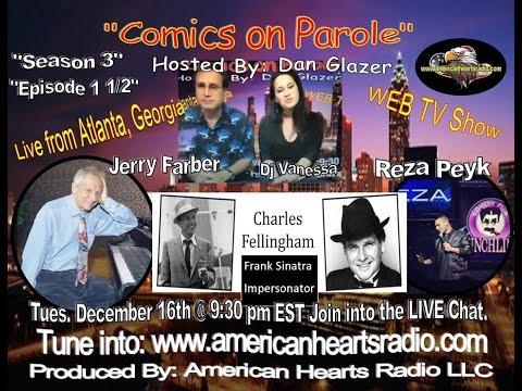 Comics on Parole 12 -16 -14 Season 3 Episode 3 1/2