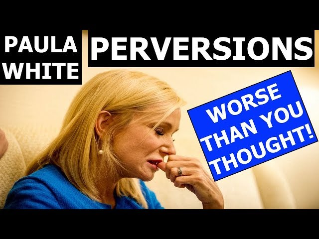 Paula White PERVERSIONS WORSE THAN YOU THOUGHT!