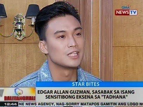 BT: Edgar Allan Guzman, sasabak sa isang sensitibong eksena sa 'Tadhana'