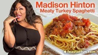 Madison Hinton - Meaty Turkey Spaghetti - Cooking With Sassy Divas