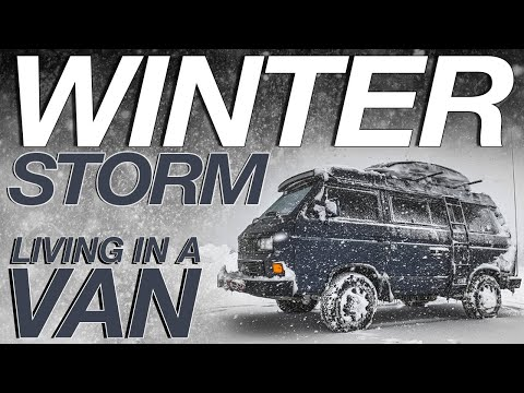 Winter Storm In a Van - Living The Van Life