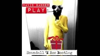 David Banner  - Play (Scandall