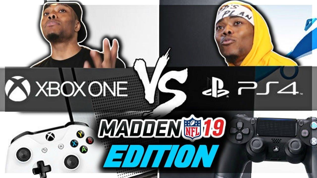 XBOX VS PS4 - MADDEN 19 EDITION