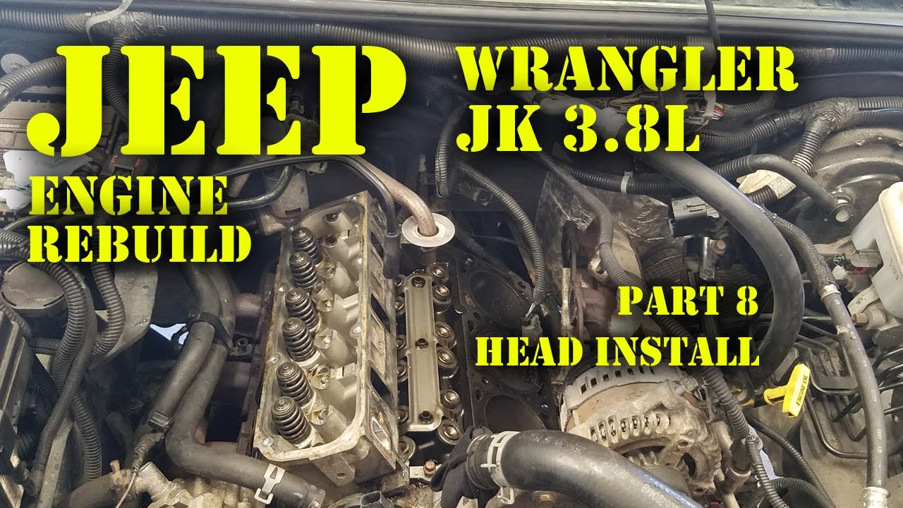 jeep wrangler jk 3.8l engine rebuild part 8 - head install - youtube  youtube