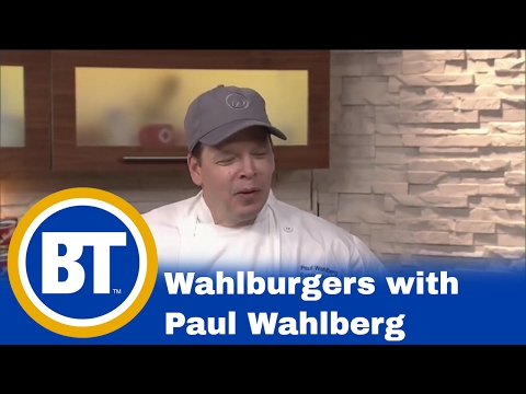 Paul Wahlberg introduces new dish at Wahlburgers