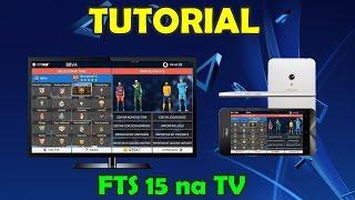 Como jogar FTS 15 na TV smart ! #TUTORIAL