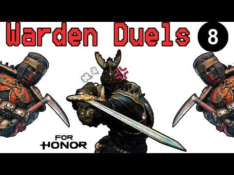 [For Honor] Warden Duels 8 - Catch that Shinobi