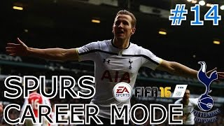 "FIFA 16 - Tottenham Career Mode - E14 ""REVENGE IS CRUEL"""