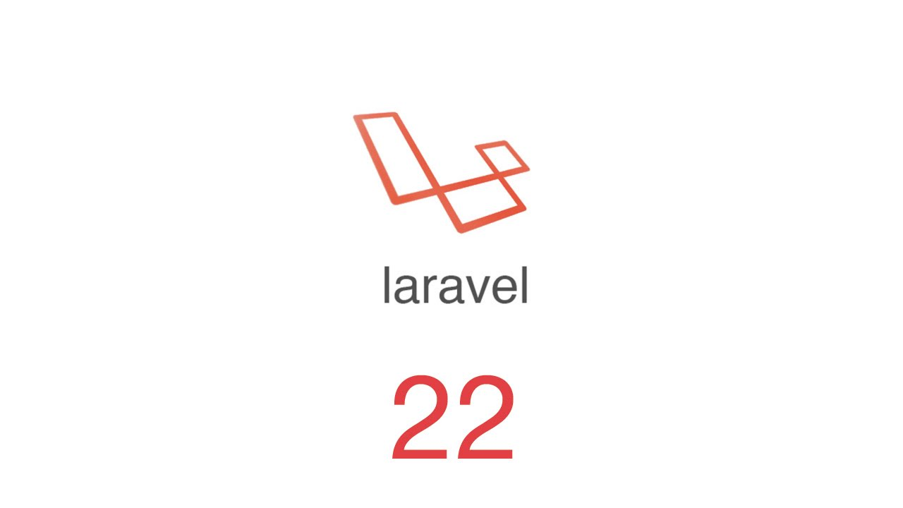 22.- Curso Laravel - Autenticación & Protección de rutas