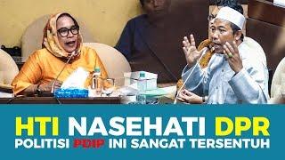 HTI NASEHATI DPR, POLITISI PDIP INI SANGAT TERSENTUH