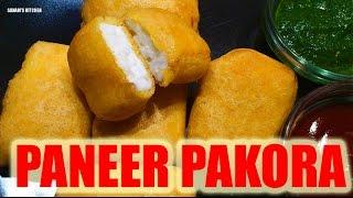 Paneer Pakora - Quick Restaurant Style