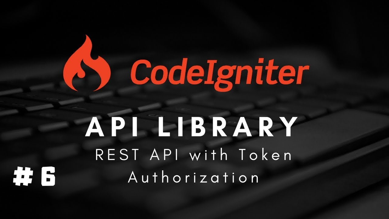 #6 CodeIgniter 3 x Restful #API Library - REST API with Token Authorization