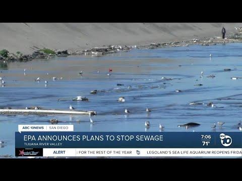 EPA announces projects to stop Tijuana River sewage