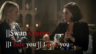 Regina/Emma - I hate u, I love u (Swan Queen) [+6x05]