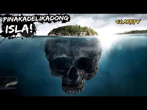 5 Pinakadelikadong Isla sa Buong Mundo na di mo dapat puntahan PART 1