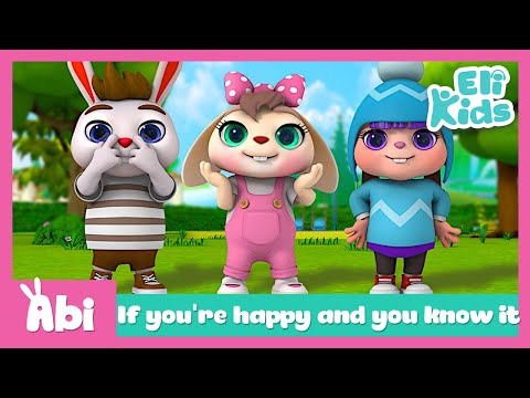 If You're Happy And You Know It | Eli Kids Song & Nursery Rhymes Compilations