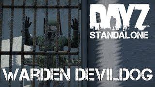 DayZ Standalone - Warden DevilDog