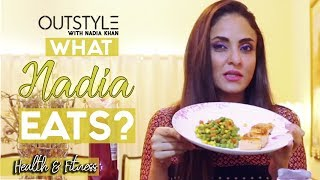 Health & Fitness | Healthy Diet Food Plan | What Nadia khan Eats | Aisi Hai Tanhai | Outstyle.com