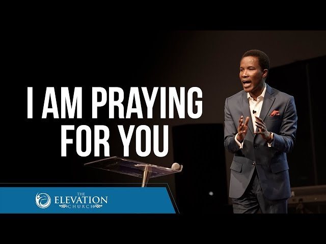 I am Praying for You | Pastor Godman Akinlabi