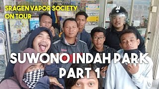 BARU BERANGKAT BAN SUDAH BOCOR... SRAGEN VAPOR SOCIETY ON TOUR (Suwono Indah Park) Part 2