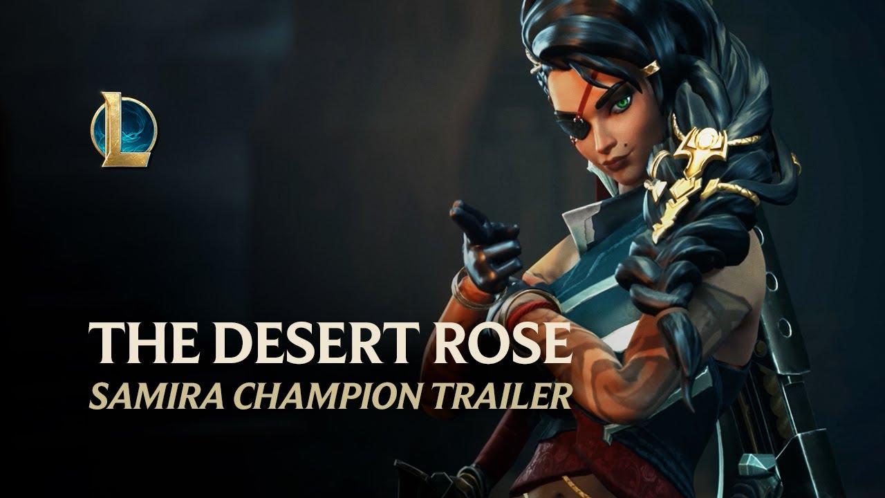 Samira: The Desert Rose   Champion Trailer - League of Legends