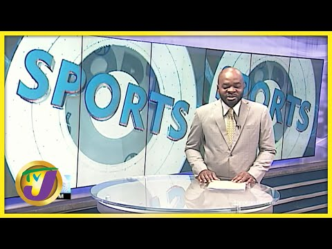 Jamaican Sports News Headlines - July 13 2021