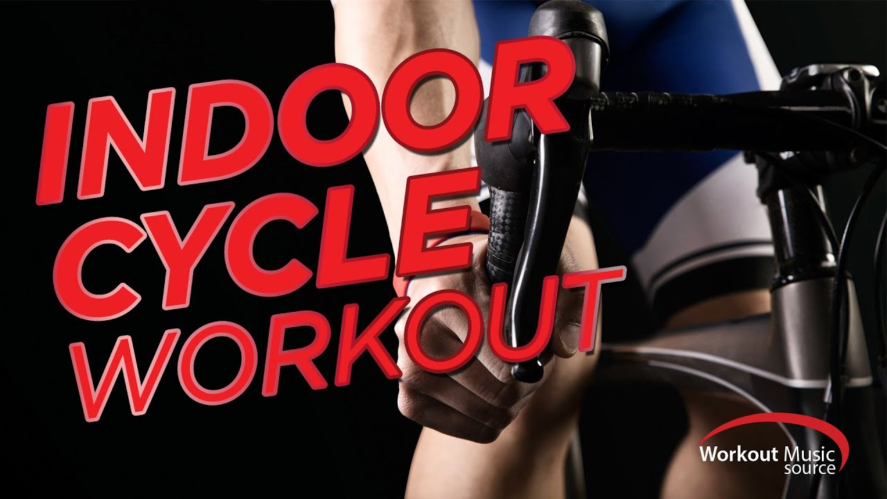 Workout Music Source // Indoor Cycle Workout Mix