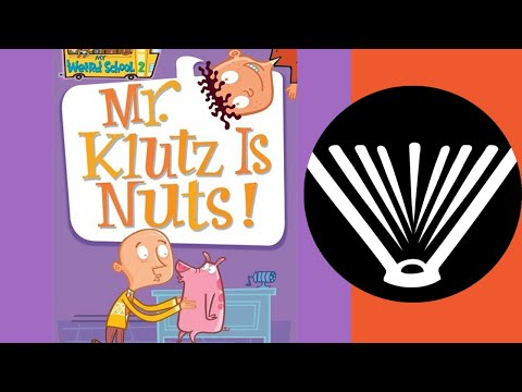 Mr. Klutz is Nuts! (part 1) - a book read aloud by a dad - Seriously Read a Book!