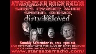 Dirty Beloved Interview - Stargazer Rock Radio Sept. 15 2013