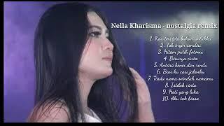 Gambar cover Nella Kharisma - Nostalgia remix version