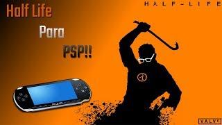 Half Life para PSP!!--Homebrews de PSP #2
