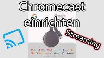 Google Chromecast einrichten