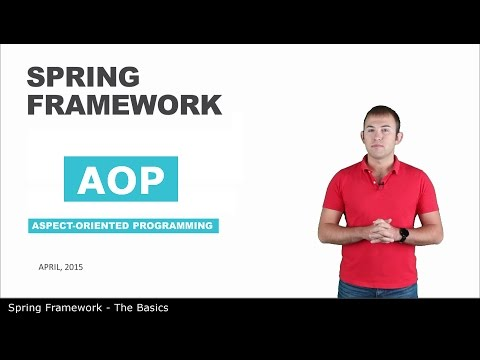 AOP - 11 - The Basics of Spring Framework