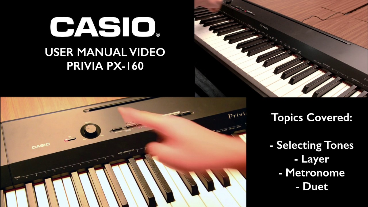 2 1 privia px 160 tutorial tone layer metronome youtube rh youtube com Casio Privia PX-330 Broken Key casio privia px-330 service manual