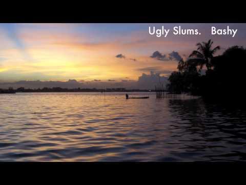 Ugly Slums - Bashy