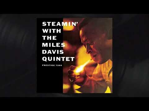 The Miles Davis Quintet - Salt Peanuts (Rudy Van Gelder Remaster) from Steamin'