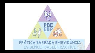 O que é Prática Baseada em Evidências (PBE)?