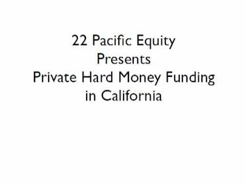 22 Pacific Equity Funds Private Hard Money Loans in California